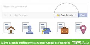 ¿Cómo Escondo Publicaciones a Ciertos Amigos en Facebook?