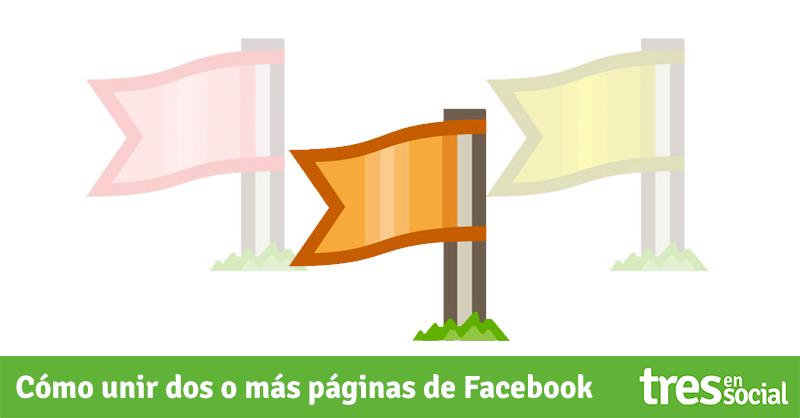Cómo unir dos o más páginas de Facebook