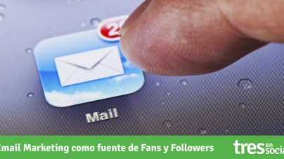 Email Marketing como fuente de Fans y Followers.
