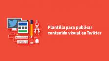 Plantilla para publicar contenido visual en Twitter