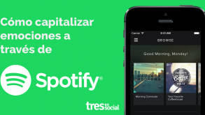 Cómo capitalizar emociones a través de Spotify