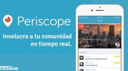 PERISCOPE APP: Involucra a tu comunidad en tiempo real.
