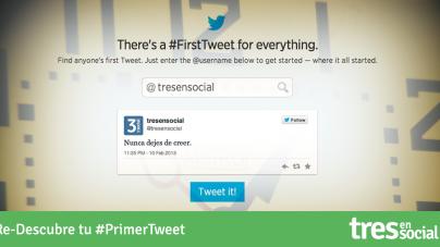 Re-Descubre tu #PrimerTweet :)