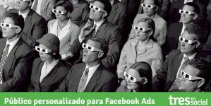 Cómo crear audiencias personalizadas para Facebook Ads