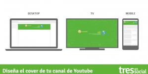 Cómo diseñar el cover de tu canal de Youtube