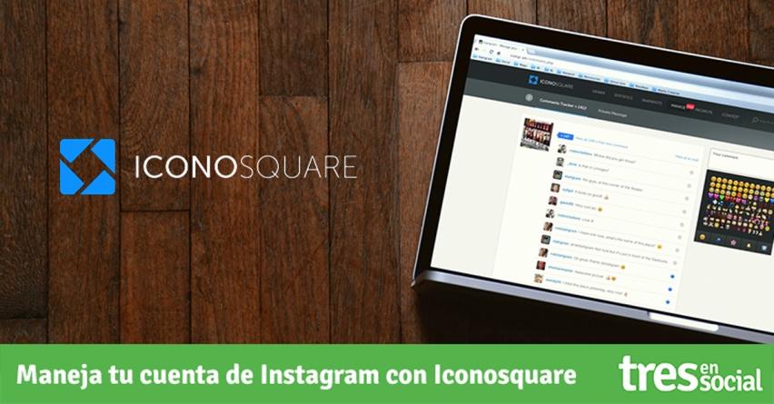 Administra tu cuenta de @Instagram con @Iconosquare