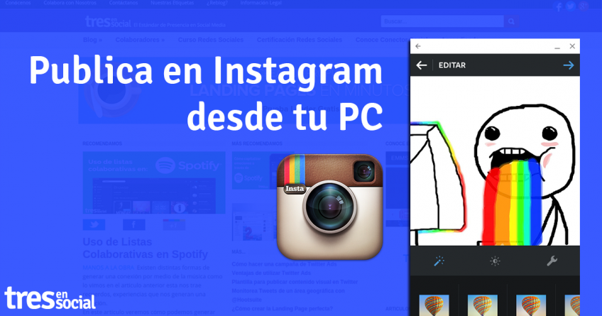 Publica en Instagram desde tu PC con Chrome